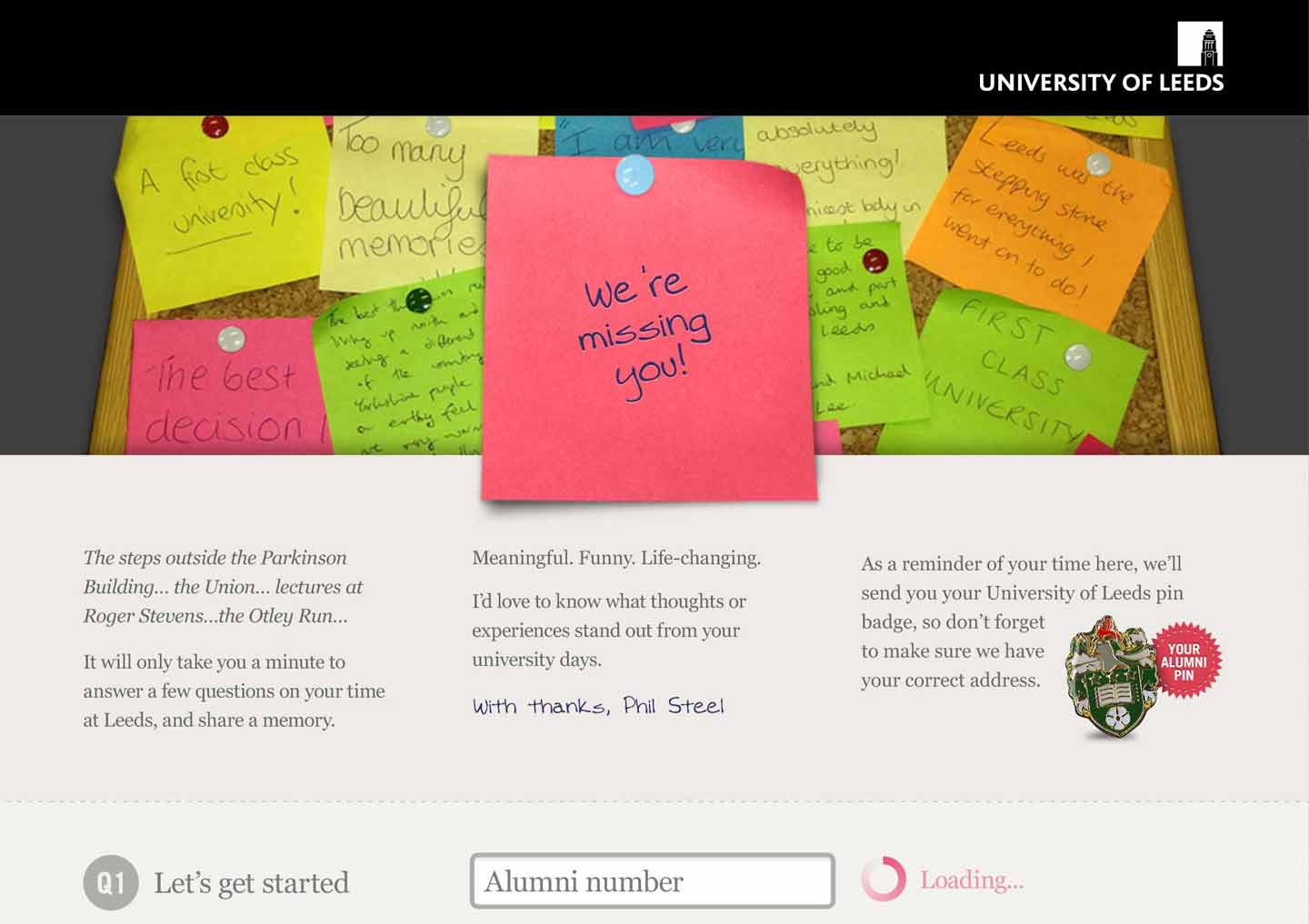 We created an online version of the campaign and displayed the post-it memories on Twitter, Facebook and Flickr.